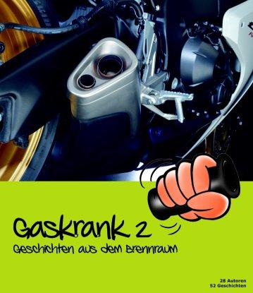 Gaskrank2 - Geschichten aus dem Brennraum