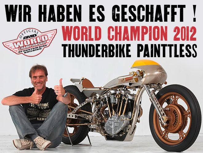 Thunderbike Painttles World Champion 2012