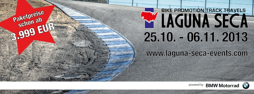 Laguna Seca mit Bike Promotion  v. 25.10.-06.11.13