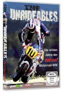 The Unrideables - Die wilden Jahre der 500 ccm Motorrad-WM