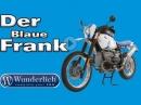 """BMW R100GS """"Der blaue Frank"""" Classic Bike by Wunderlich - Jens Kuck stellt vor"""
