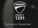 Ducati Project 1201 - die Eicma ums Eck und die Geheimnisskrämerei geht los ...
