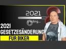 Gesetzesänderungen 2021 für Motorradfahrer von MotorradNachrichten