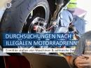 Illegale Motorradrennen, Hausdurchsuchungen, Motorräder und Führerscheine sichergestellt uvm. von Motorrad Nachrichten