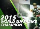 Jonathan Rea, Kawasaki WSBK 2015 World Champion
