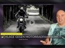 Klage gegen das Motorradfahrverbot, neue SOA-Serie? uvm. Motorrad Nachrichten