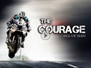 The Courage / Isle of Man TT - Grosses Kino - Anschauen!